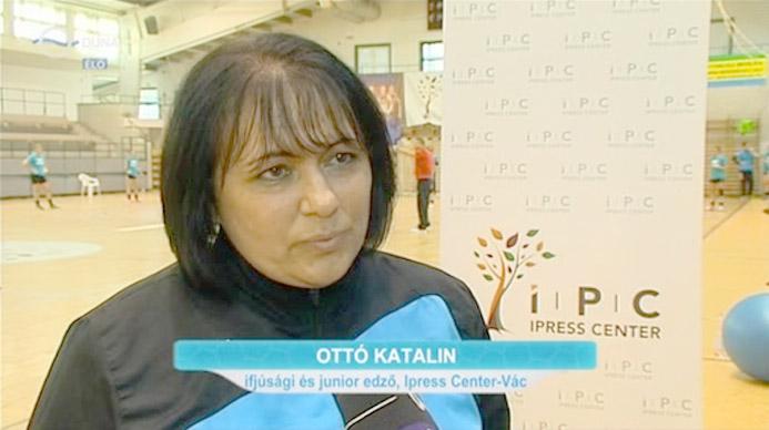 Ottó Katalin Ipress Center-Vác